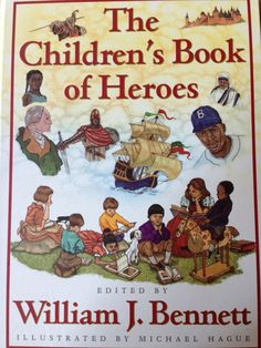 The Children's Book of Heroes by William Bennet - I own