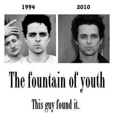 Age hasn't met Billie Joe. No, no it hasn't.