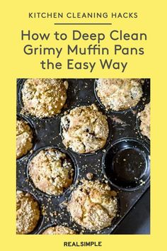 How to Clean Grimy Muffin Pans the Easy Way | Ready to refresh your long-neglected bakeware? Here's how our favorite cleaning method to clean muffin pans the easy way. #organizationtips #realsimple #howtoclean #cleaningtips #cleaninghacks
