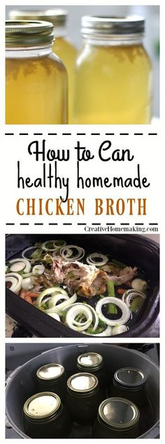 Homemade is best! How to make homemade chicken broth to can or freeze.