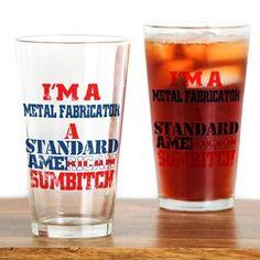 Metal Fabricator Drinking Glass