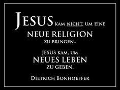 #Jesus wollte keine neue #Religion sondern neues #Leben geben.