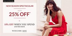 Shop at Debenhams now to get 10% off when you spend 50€ or £50. There is also Spectacular sale going on now.
