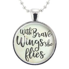 With Brave Wings She Flies Motivational Quote Necklace, Gifts For Sister, Mother's Day Gift Ideas