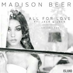 """Madison Beer's New Music Video """"All For Love"""" feat. Jack And Madison, Madison Beer, World Wide News, Jack Gilinsky, Jack Johnson, Jack And Jack, Enrique Iglesias, Im Excited"""