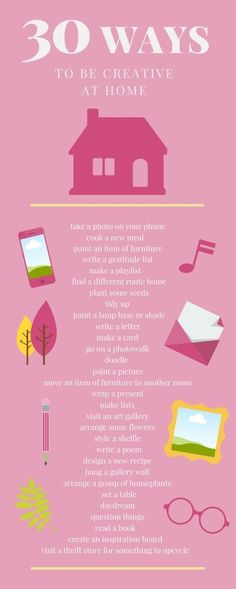 30 ways to be creative infographic - click through for more creative encouragement and ideas.