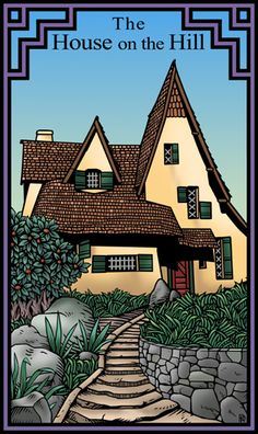 The House on the Hill from the Burning Serpent Oracle by Robert M Place