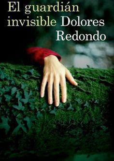 [2013] Trilogía del Baztán (1). El guardian invisible, Dolores Redondo