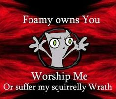 Foamy The Squirrel