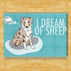 Australian Shepherd Magnet - I Dream of Sheep - Blue Merle Aussie Gifts Funny Dog Fridge Magnets Australian Shepherd Merle, Australian Shepherd Training, Mini Australian Shepherds, Aussie Shepherd, Australian Sheep, Dog Lover Gifts, Dog Gifts, Dog Lovers, Blue Merle