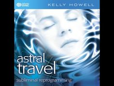 Subliminal Messaging | Astral Travel | Brain Sync - YouTube