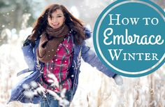 10 Cool Ways to Embrace Winter via @SparkPeople