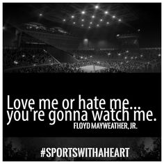 #SportswithAHeart #AmyHeart #Mayweather #FloydMayweatherJr #TheOne   Sports with A. Heart hosted by Amy Heart    www.AmyHeartLive.com www.SportswithAHeart.com Boxing Fight, Floyd Mayweather, Amy, My Love, Heart, Quotes, Sports, Style, Quotations