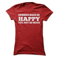 SWIMMING MAKES ME HAPPY T SHIRTS #style #clothing