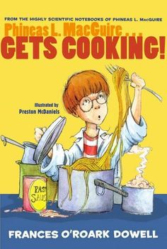 Chemistry in the kitchen? Phineas L. MacGuire applies his science skills to culinary creations in this food-tastic tale from the bestselling author of Chicken Boy . Phineas L. MacGuirescientist extrao