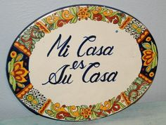 Large Talavera Hot Plate/Wall Decor: Mi Casa Es Su Casa