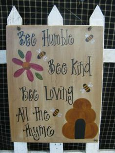 Bee Humble Hand Painted Sign