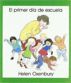 El primer dia de escuela, cuento Helen Oxenbury: ¡Hay que despertarse! Hoy es el primer día de la escuela. Nos levantamos con ilusión, nos vestimos y vamos a la escuela. Allí nos encontramos a la maestra y a muchos otros niños que aún no conocemos. Pero a la hora de separarse de la mamá...uf, sería mejor volvernos a casa con ella. Pero.. mira, la maestra está organizando un juego... Luego nos explican un cuento, y llega la hora del almuerzo.. cantamos una canción... y ya nos vienen a buscar…