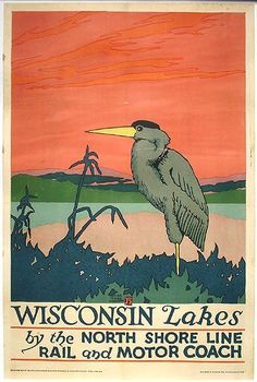1925 Chicago, North Shore & Milwaukee Railroad poster touting scenic Wisconsin travel.