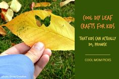 10 very cool DIY leaf crafts for kids...that kids can actually do. Wonderful ideas here!