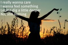 """My Give a Damn's Busted""-Jo Dee Messina. I really want to care. I want to feel something. Let me dig a little deeper. No, still nothing"