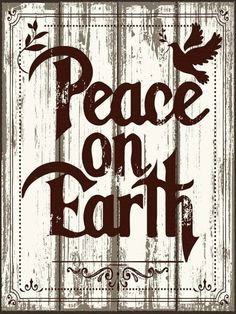 Peace on Earth Metal Sign, Christmas, Holiday Decor, Rustic Decor, Dove #OMSC #Holiday