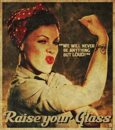P!nk - Raise Your Glass - One of my absolute favourites!