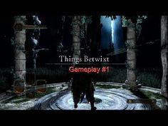 DarkSouls 2 Gameplay #1 - The Story Begins (Things Betwixt) https://www.youtube.com/attribution_link?a=fRz1JsxgGKs&u=%2Fwatch%3Fv%3D2YL2bHL5SR4%26feature%3Dshare