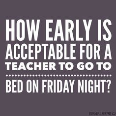 What a week! teacher humor my question every night Tim Riggins, School Quotes, School Humor, School Stuff, Funny School, Best Teacher, School Teacher, Teacher Stuff, Tgif