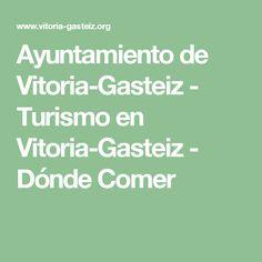 Ayuntamiento de Vitoria-Gasteiz - Turismo en Vitoria-Gasteiz - Dónde Comer