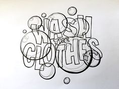Wash the Clothes Handwritten typography Hand Lettering Art, Creative Lettering, Cool Lettering, Script Lettering, Lettering Design, Calligraphy, Pen Quotes, Tombow Brush Pen, Handwritten Typography