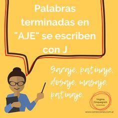 """J y las palabras terminadas en """"aje""""  #ortografía #gramática #escritor #consejosdeescritura #español #idiomas #escribamos bien #correctordetextos Scribe, Spanish Words, Languages, Writers"""
