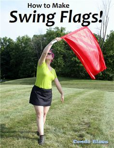 How to Make Swing Flags for Flag Corps, Color Guard, Winter Guard, Marching Band, or Drum Corps