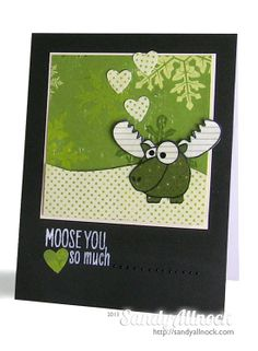 Sandy Allnock - Moose you from Hero Arts OWH new stamp set.