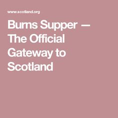 Burns Supper  — The Official Gateway to Scotland