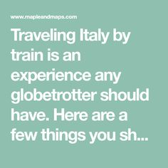 Traveling Italy by t