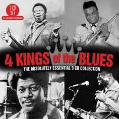 One complete CD of BB, one complete CD of Freddie and one split between Albert and Earl (there were more 3 Kings Of The Blues), showcasing their inestimable talents.  4 Kings Of The Blues - The Absolutely Essential 3CD Collection: Various Artists - propermusic.com