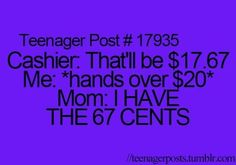 My Mom does this ALL the time!<--- I THOUGHT I WAS THE ONLY ONE!!!! I HAVE FOUND MY PEOPLE!!!!