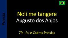 Augusto dos Anjos - Eu e Outras Poesias: 079 - Noli me tangere