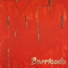 Rojo (1988) http://oigofotos.wordpress.com/2013/10/03/adios-a-las-armas-barricada-anuncian-el-fin-de-la-banda-con-su-definitiva-disolucion-tras-30-anos-de-rock/#more-2201