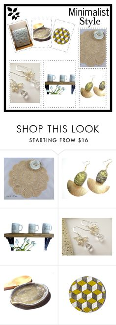 """Handmade for you!"" by therusticpelican ❤ liked on Polyvore featuring Hostess, modern, contemporary, rustic and vintage"