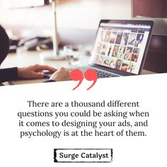"""""""There are a thousand different questions you could be asking when it comes to designing your ads, and psychology is at the heart of them. Advertising Quotes, Marketing Quotes, Content Marketing, Digital Marketing, Quote Of The Week, Psychology, Things To Come, Facts, Social Media"""