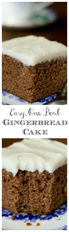 Easy, One Bowl Gingerbread Cake