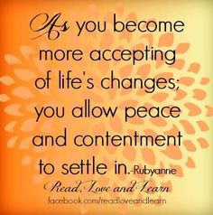 Life's changes quote via www.Facebook.com/ReadLoveandLearn