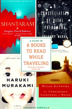 What to read while traveling! These 8 books could possibly change your life and the way you think about traveling.