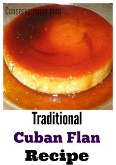 This delicious and rich Cuban Flan Recipe is so easy to make and even tastier to try. Flan Cubano is a traditional recipe and the perfect cuban dessert. Cuban Desserts, Just Desserts, Mexican Food Recipes, Delicious Desserts, Dessert Recipes, Yummy Food, Cuban Dishes, Spanish Dishes, Cuban Flan Recipe