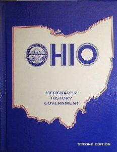 Ohio: Geography, History, Government: Carl H. Roberts, Moore Roberts, Dean W. Moore, Thomas R. Leidich: 9780844564241: Amazon.com: Books