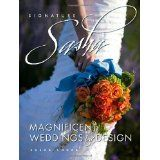 Signature Sasha: Magnificent Weddings by Design (Hardcover)By Sasha Souza