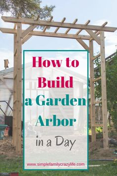 How to Build a Garden Arbor – YTC Spring 2018 How to build a garden arbor in a day – Yard Transformation Challenge Spring 2018 Related posts: How to Build a Wooden Garden Arch DIY: Freestanding Shade Canopy for Garden Arbors Trellis, Garden Trellis, Trellis Ideas, Diy Trellis, Diy Garden, Garden Projects, Fruit Garden, Herbs Garden, Garden Bed