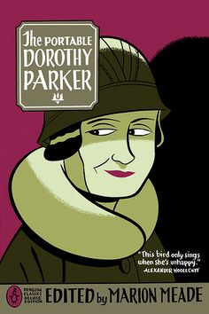 The Portable Dorothy Parker by Dorothy Parker (edited by Marion Meade with illustrations by Seth)
